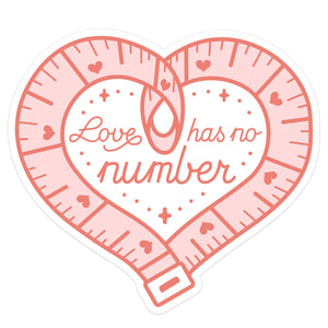 """Love Has No Number"" Body Positivity Sticker"