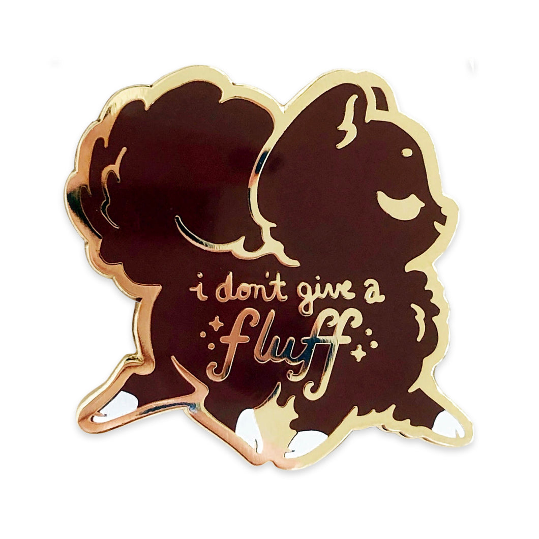 I Don't Give a Fluff Enamel Pin