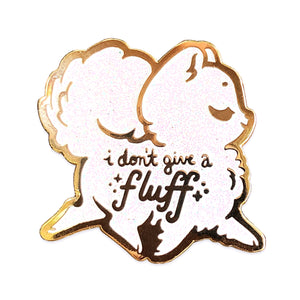 I Don't Give a Fluff Enamel Pin • White Glitter (Limited Edition)