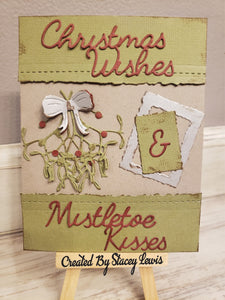 Dies ... to die for metal cutting die - Christmas Wishes & Mistletoe Kisses