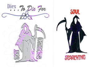 Dies ... to die for metal cutting die - Grim Reaper - Death - Soul Searching