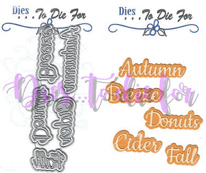Dies ... to die for metal cutting die - Fall seasonal Words with shadow - Fall Cider Donuts Breeze Autumn