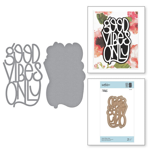 Spellbinders metal cutting die - Stephanie low - Good Vibes only word