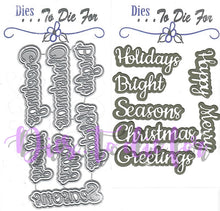 Load image into Gallery viewer, Dies ... to die for metal cutting die - Holiday seasons words with Shadows - Happy Merry Christmas Seasons Greetings Holidays Bright