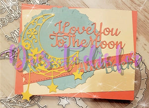 Dies ... to die for metal cutting die - I love you to the moon and Back
