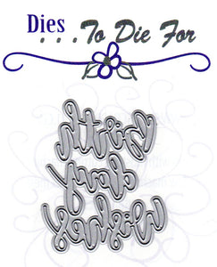 Dies ... to die for metal cutting die - Birth Day Wishes word