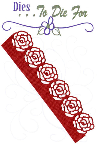 Dies ... to die for metal cutting die - Rose edge border