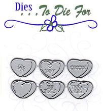 Load image into Gallery viewer, Dies ... to die for metal cutting die - Heart Candy