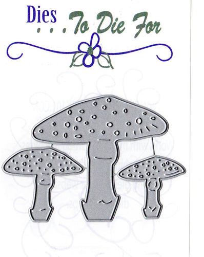 Dies ... to die for metal cutting die - Fairy Mushrooms