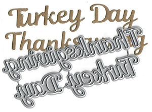 Dies ... to die for metal cutting die - Thanksgiving Turkey Day words
