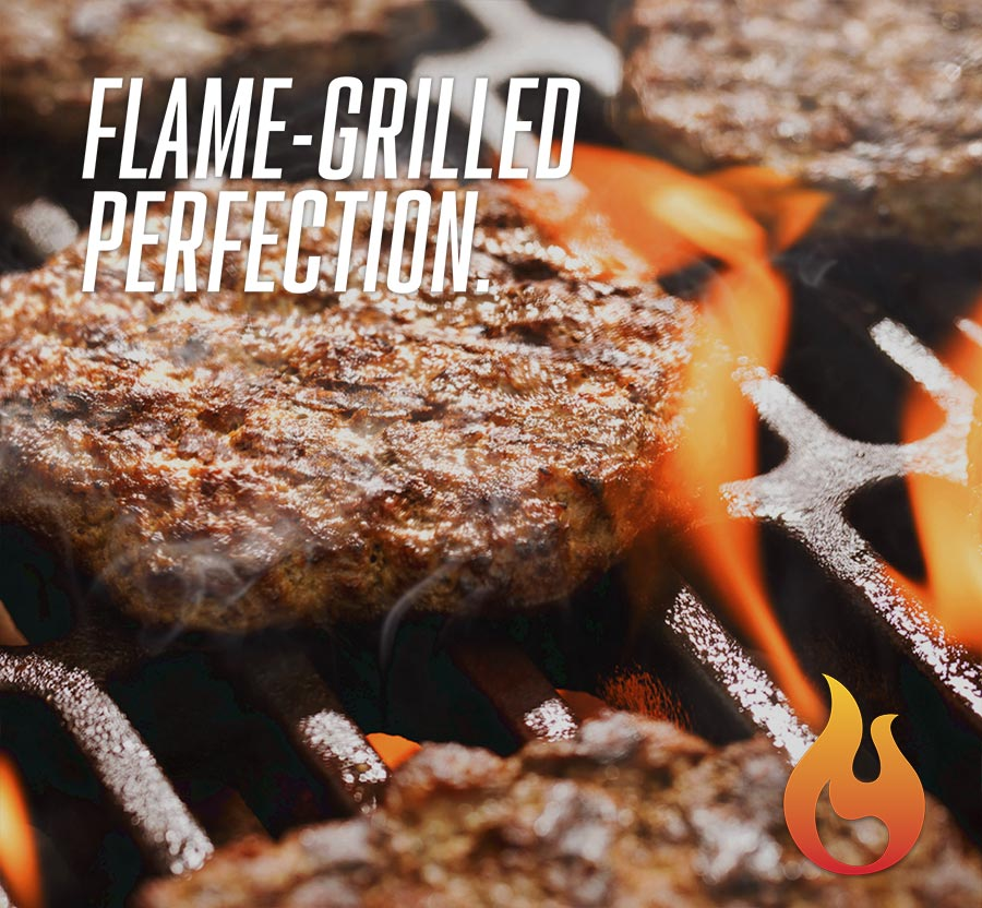 flame grilled perfection