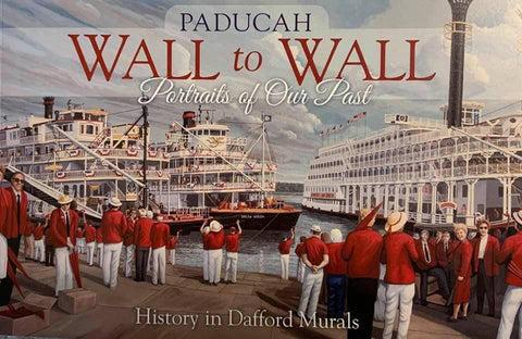 Paducah Wall to Wall, Portraits of Our Past