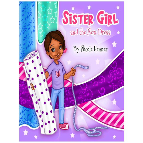 Sister Girl Collection Book: Sister Girl and the New Dress 18x24 Poster