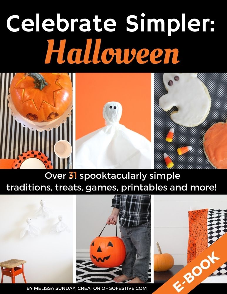 Celebrate Simpler: Halloween Ebook- Over 31 Recipes, Traditions, Treats, Printables, &  Games