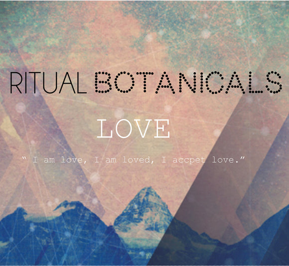 Ritual Botanicals The LOVE series