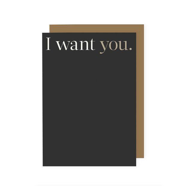 I Want You Card
