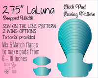 LaLuna Cloth Pad Sewing Pattern - Full Bundle 2.75 Inch snapped width - Daisy & Bird