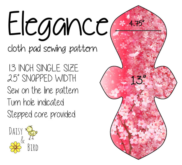 Elegance Cloth Pad Sewing Pattern - 13 Inch - 2.5 inch snapped width - Daisy & Bird