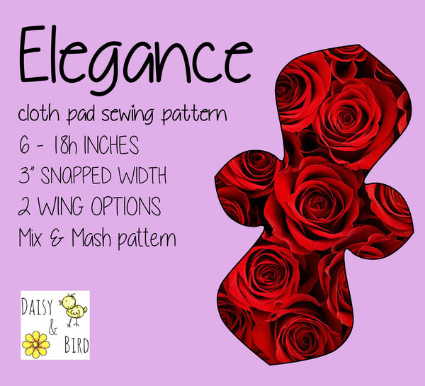 Elegance Cloth Pad Sewing Pattern - Full Bundle 3 Inch snapped width - Daisy & Bird