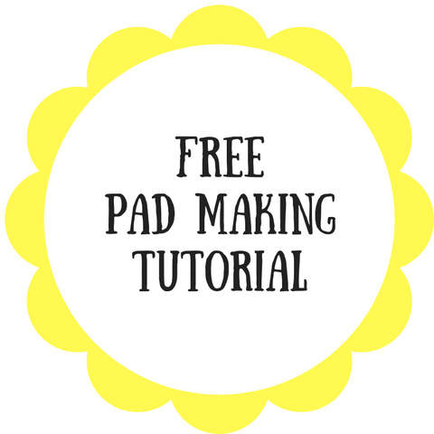 Free Pad Making Tutorial - Daisy & Bird