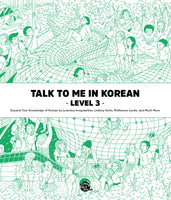 [TTMIK] Talk To Me In Korean Level 3 Korean Grammar Textbook