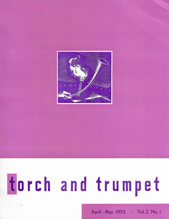 1952 -01 Apr May Torch Trumpet Digital - Volume 2, Issue 1