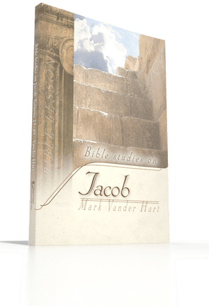 Bible Studies in Jacob