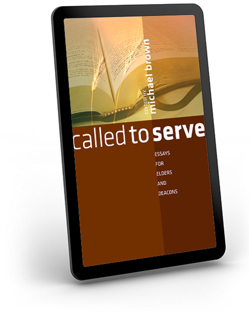 Called to Serve - Essays for Elders and Deacons - eBook