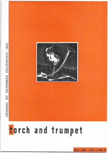 1955-03 July Torch Trumpet Digital - Volume 5, Issue 3