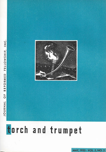 1955-02 May Torch Trumpet Digital - Volume 5, Issue 2