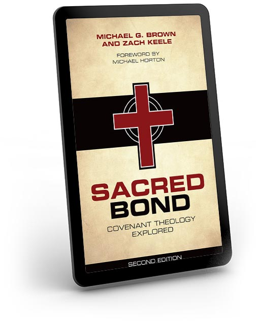 Sacred Bond: Covenant Theology Explored Second Edition for Kindle
