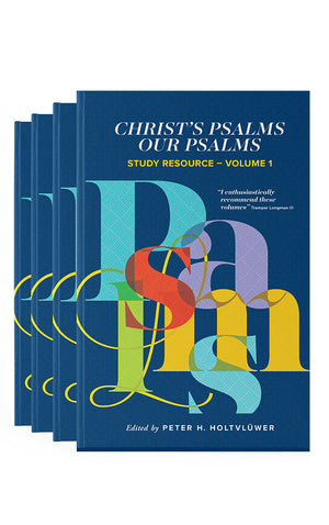 Christ's Psalms, Our Psalms - Study Resource (4 Vols)