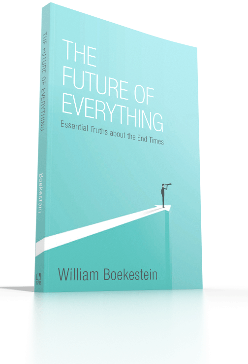 The Future of Everything: Essential Truths About the End Times