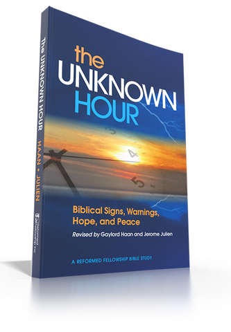 The Unknown Hour: Biblical Signs, Warnings, Hope and Peace