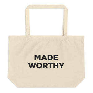 Made Worthy – Large Tote Bag