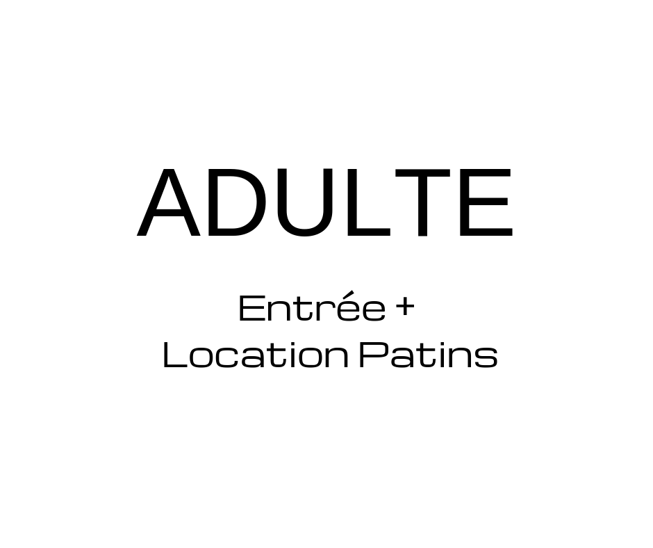 ADULTE + LOCATION