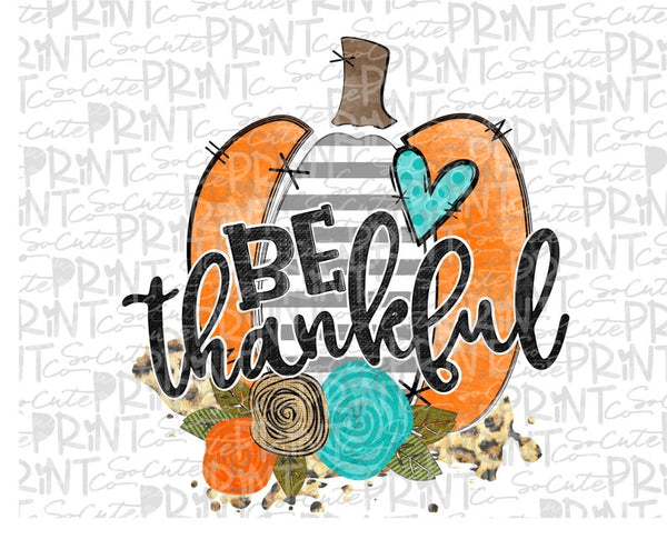 Be Thankful with Pumpkin