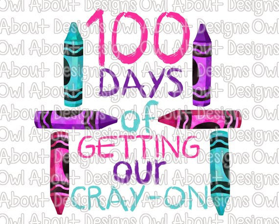 100 Days of Getting Cray-On School
