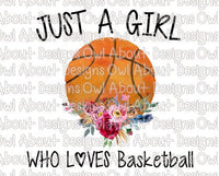 Just a Girl Who Loves Basketball