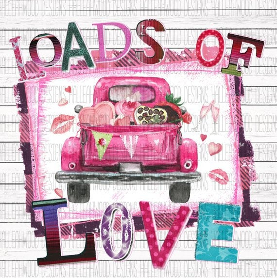 Loads of LOVE Truck Valentine's Day