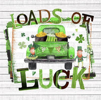 Loads of Luck St Patty's Day