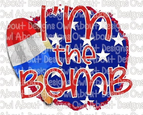 I'm the Bomb 4th of July