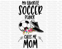 My Favorite Soccer Player Calls Me Mom