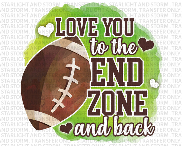 Football Love You to the End Zone