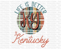 Life Is Better In Kentucky