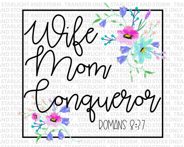 Wife Mom Conqueror Romans 8:37