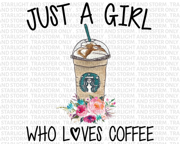 Just a Girl Who Loves Coffee #1