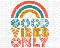 Good Vibes Only Rainbow