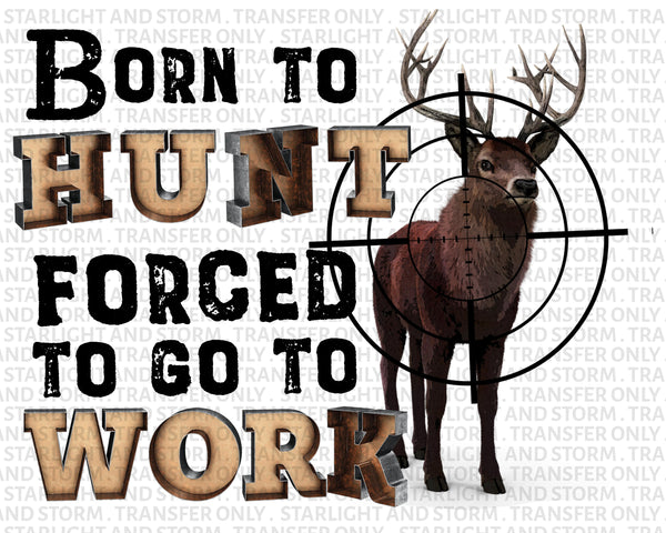 Born To Hunt Outdoor