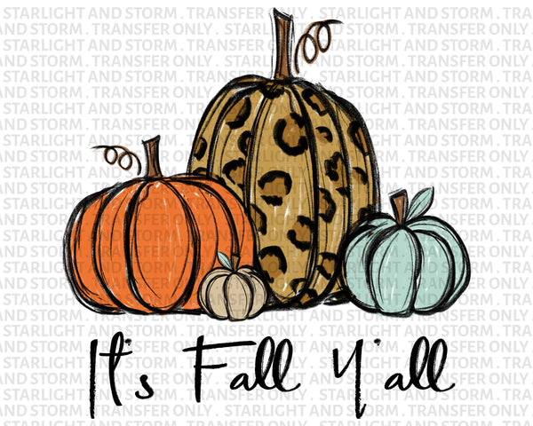 It's Fall Y'all Pumpkin